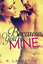 Because Your Mine